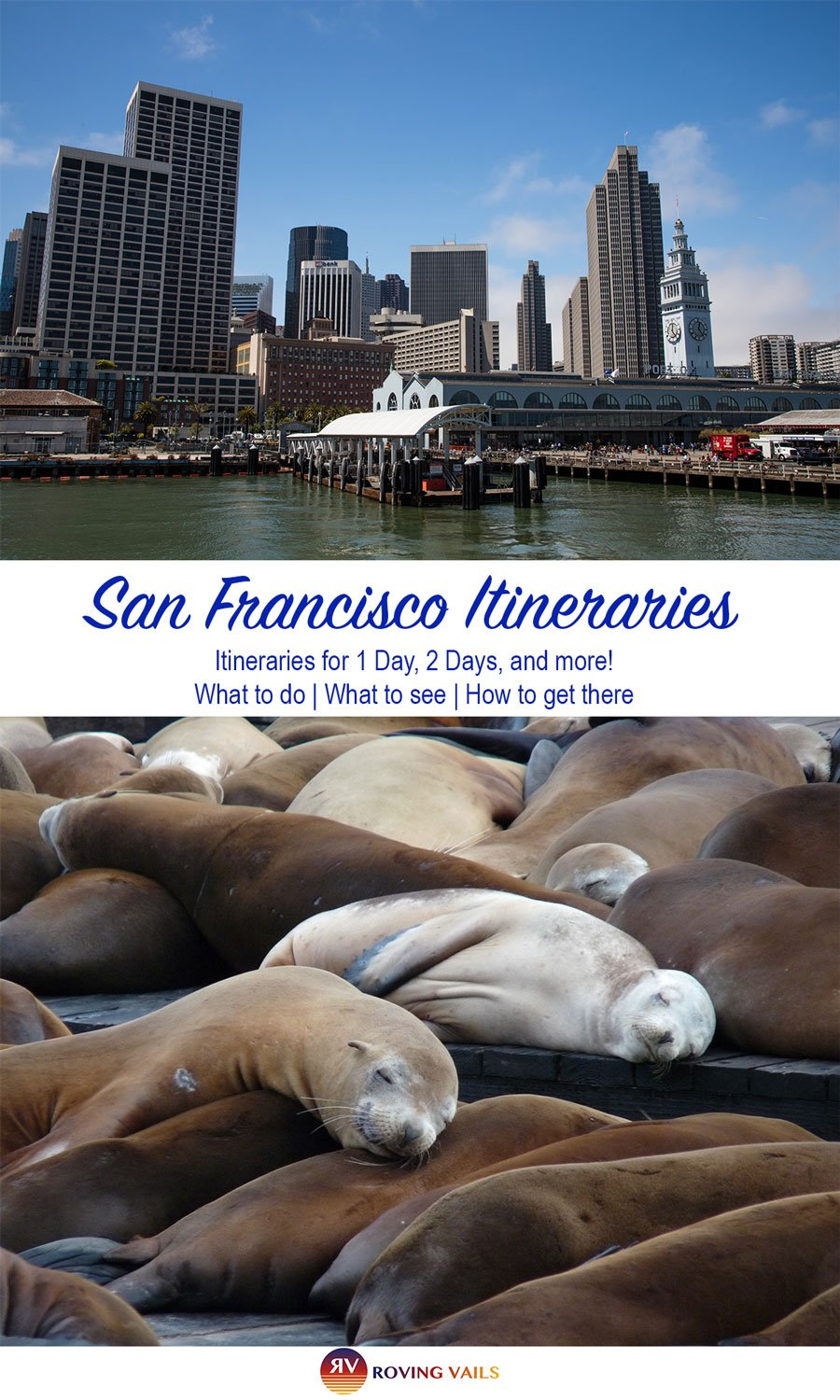 San Francisco - The Ultimate Itinerary